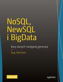 NoSQL, NewSQL i BigData. Bazy danych następnej generacji